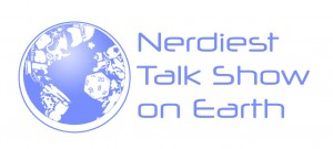Nerdiest Talk Show on Earth - Podcast Logo