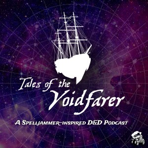 Tales of the Voidfarer Podcast Cover