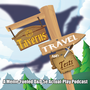 Taverns Travel and Tests Podcast Cover